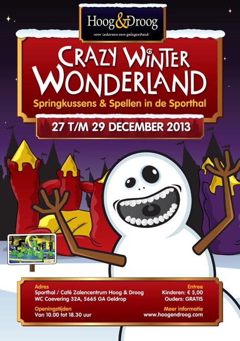 Crazy Winter Wonderland van Hoog & Droog 2013